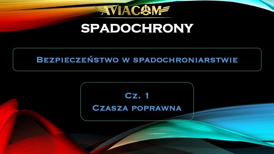 spadochrony-bezpieczenstwo-cz-1-Czasza-poprawna